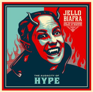 """Jello Biafra and the Guantanamo S.O.M. """"Audacity of hype"""" (Sound Pollution)"""