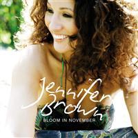 "Jennifer Brown ""Bloom in november"" (Lion heart/Universal)"