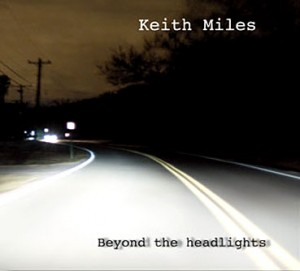 "Keith Miles ""Beyond the Headlights"" (Hemifrån)"