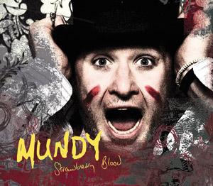 "Mundy ""Stawberry blood"" (Camcor/Hemifrån)"