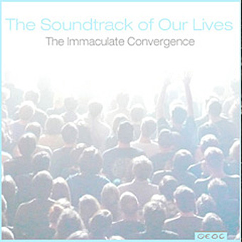 The Soundtrack of Our Lives The Immaculate Convergence EP