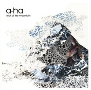 "A-Ha ""Foot of the mountain"" (Universal)"