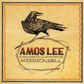 Amos Lee Mission Bell (Blue Note/EMI)