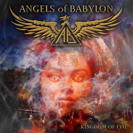 Angels Of Babylon Kingdom of evil (Metal Heaven/Sound Pollution)