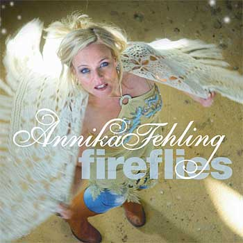 Annika Fehling Fireflies (Rootsy/Warner)