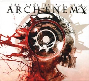 "Arch Enemy ""The Root Of All Evil"" (Century Media/EMI)"