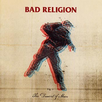 Bad Religion The dissent of man (Epitaph/Playground)