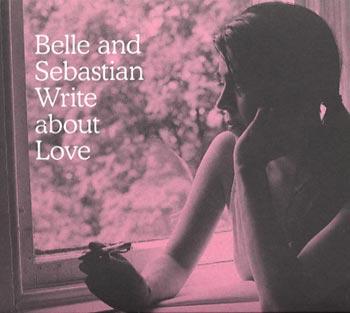Belle & Sebastian Write about love (Rough Trade/Border)