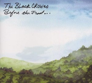 "Black Crowes ""Before the Frost"" (Silver Arrow/PlayGround)"