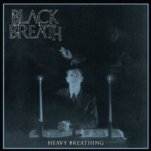 Black Breath Heavy Breathing (Southern/Sound Pollution)