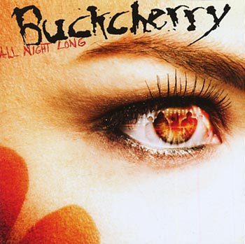Buckcherry All Night Long (Eleven Seven/EMI)