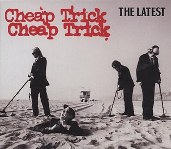 Cheap Trick The Latest (Cheap Trick Unlimited)