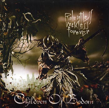 Children Of Bodom Relentless Reckless Forever (Spinefarm/Cosmos)
