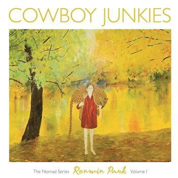 Cowboy Junkies Renmin Park (Nomad series vol 1)
