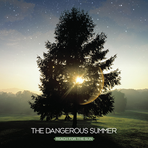 Dangerous Summer Reach For The Sun (Hopeless/Sound Pollution)