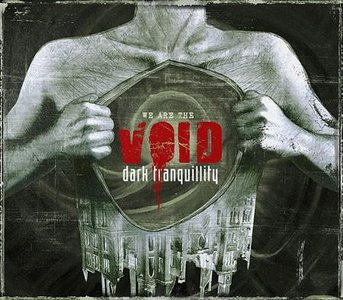 Dark Tranquillity We Are The Void (Century Media/EMI)