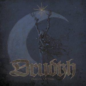 Drudkh Handful Of Stars (Season Of Mist/Sound Pollution)