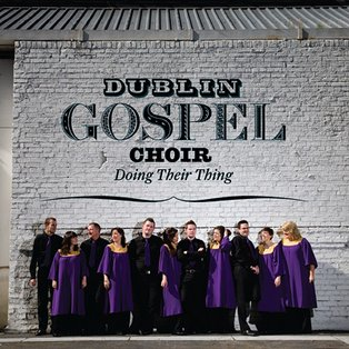 Dublin Gospel Choir Doing Their Thing (ADA/Warner)