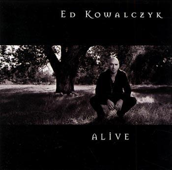 Ed Kowalczyk Alive (Ear/Playground)