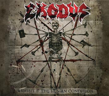 Exodus Exhibit B: The Human Condition (Nuclear Blast/Warner)