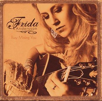 Frida Andersson Busy missing you (Bonnier Amigo)