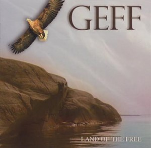 "GEFF ""Land Of The Free"" (AOR/Sound Pollution)"