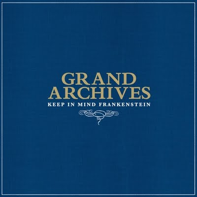 Grand Archives Keep in mind Frankenstein (Sub Pop Records/Border)