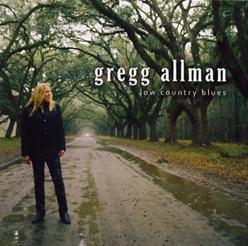 Gregg Allman Low Country Blues (Rounder/Universal)