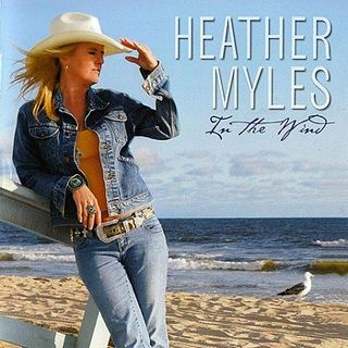 Heather Myles In The Wind (Me & My/Playground)
