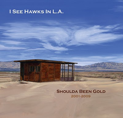 I see hawks in L.A. Shoulda Been Gold (American Beat/Border)