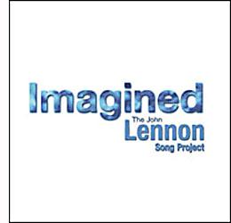 Tom Dean, Rex Fowler Imagined: The John Lennon Song Project (Red engine/Hemifrån)