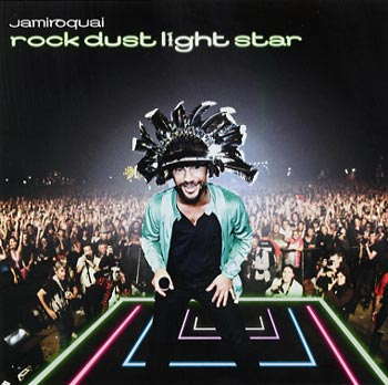 Jamiroquai Rock dust light star (Mercury/Universal)