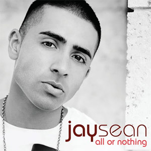 Jay Sean All or nothing (Universal)