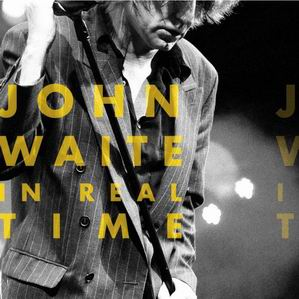 John Waite In Real Time (Frontiers/Cosmos)
