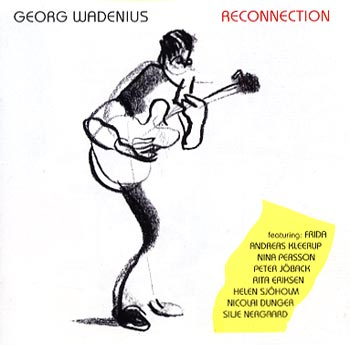 Georg Wadenius Reconnection (Capitol/EMI)