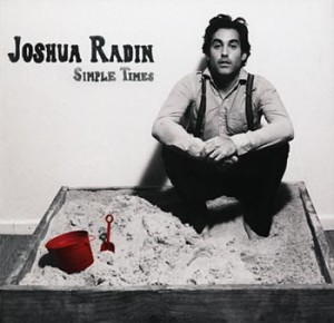 "Joshua Radin ""Simple Times"" (Warner)"