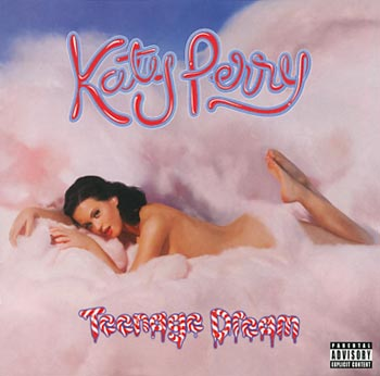Katy Perry Teenage dream (Virgin/EMI)