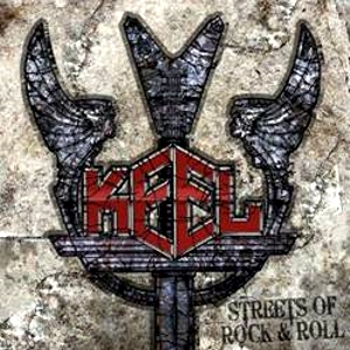 Keel Streets Of Rock & Roll (Frontiers/Bonnier Amigo)