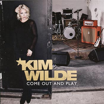 Kim Wilde Come out and play (Sony)
