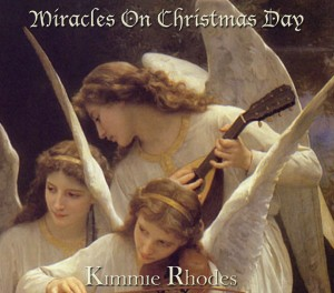 Kimmie Rhodes Miracles On Christmas Day