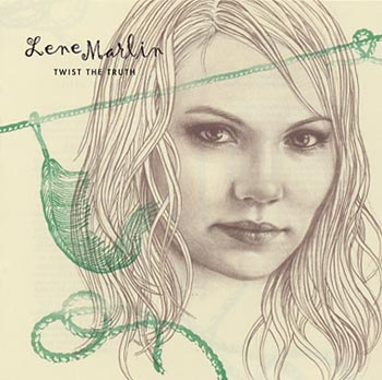 "Marlin Lene ""Twist the truth"" (EMI/Virgin)"