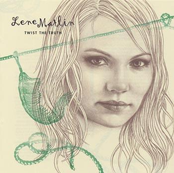 "Marlin Lene ""Twist the truth"" (EMI/Virgin)"