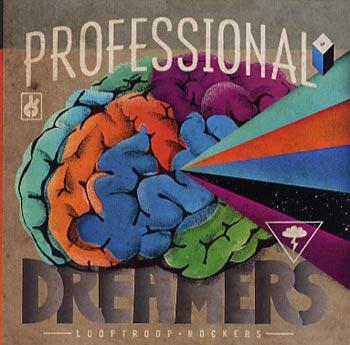 Looptroop Rockers Professional dreamers (Bad Taste Records/Border)