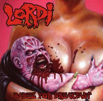 Lordi Babez for breakfast (RCA/Sony)