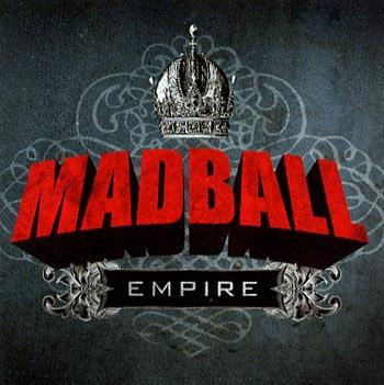 Madball Empire (Nuclear Blast/Warner)