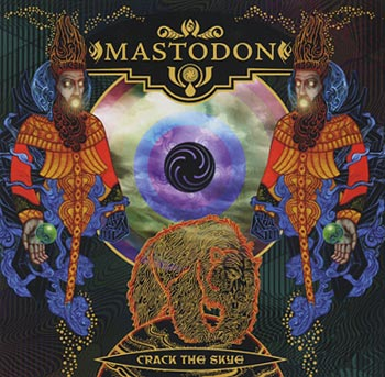"Mastodon ""Crack the skye"" (Warner/Reprise)"