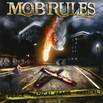 Mob Rules Radical peace (AFM/Sound Pollution)