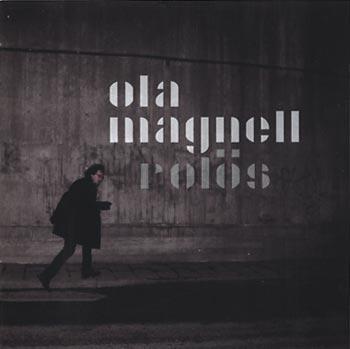 Ola Magnell Rolös (National/Border)