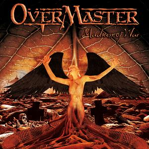 OverMaster Madness Of War (Cruz Del Sur/Sound Pollution)