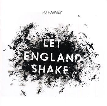 PJ Harvey Let England Shake (Island/Universal)